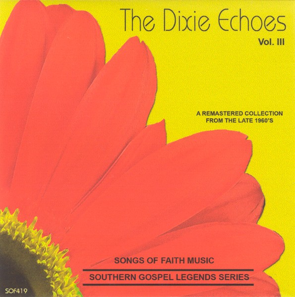 The Dixie Echoes, Volume 3 CD