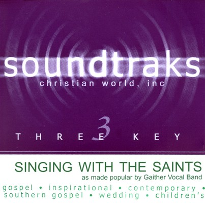 Singing With The Saints, Accompaniment CD