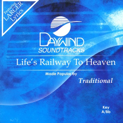 Life's Railway To Heaven, Accompaniment CD