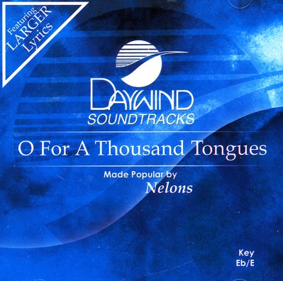 O For A Thousand Tongues, Acc CD
