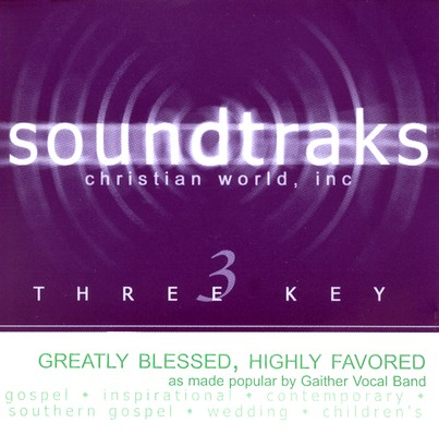 Greatly Blessed, Highly Favored, Accompaniment CD