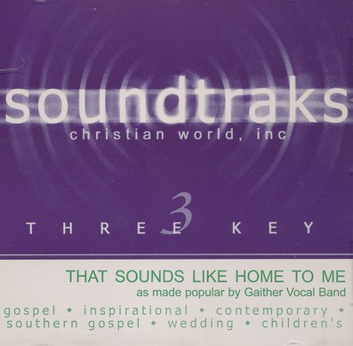 That Sounds Like Home To Me, Accompaniment CD