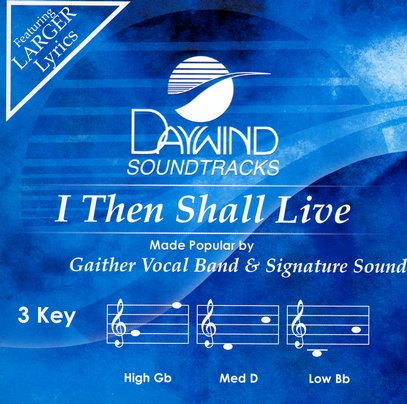 I Then Shall Live, Acc CD