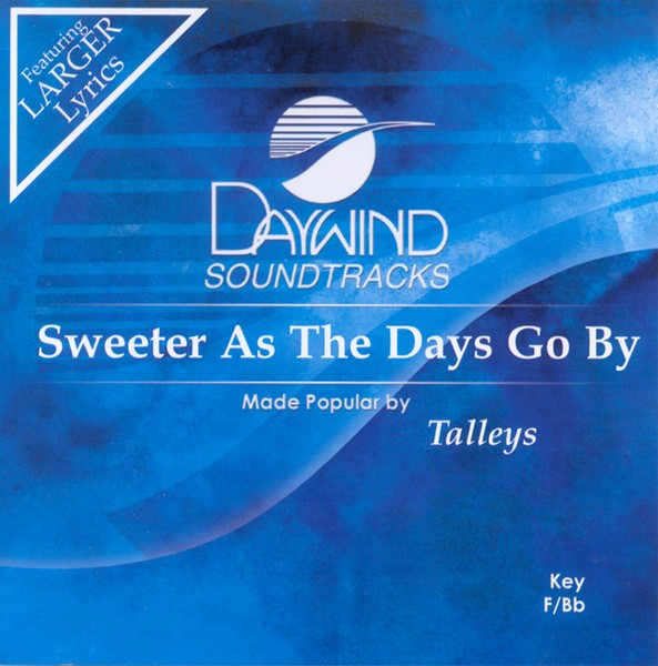 Sweeter As The Days Go By, Accompaniment CD