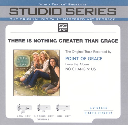 There Is Nothing Greater Than Grace, Acc CD