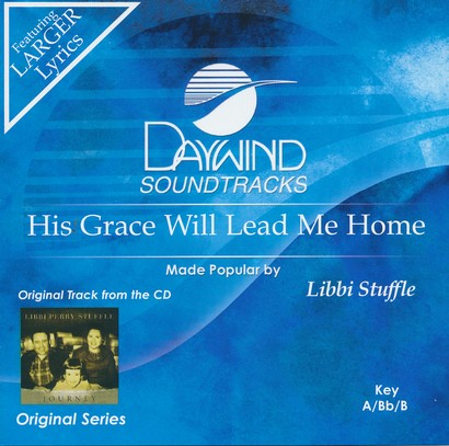 His Grace Will Lead Me Home, Acc CD