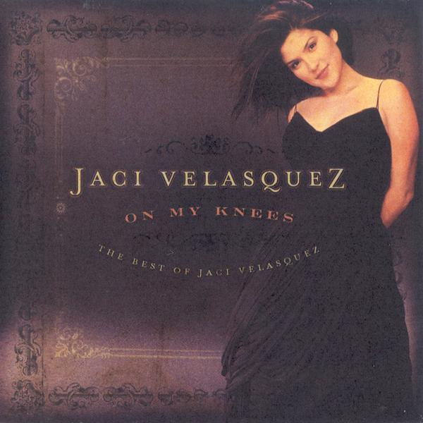 On My Knees: The Best of Jaci Velasquez CD