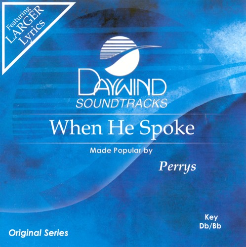 When He Spoke, Accompaniment CD