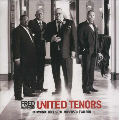 United Tenors: Hammond, Hollister, Roberson, Wilson