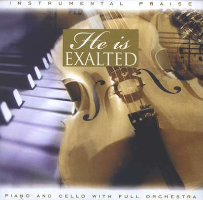 Instrumental Praise: He Is Exalted, Compact Disc [CD]