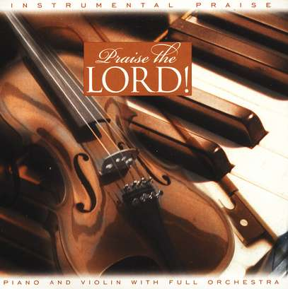 Instrumental Praise: Praise The Lord, Compact Disc [CD]