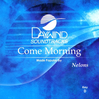 Come Morning, Accompaniment CD