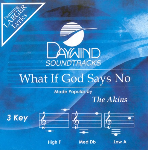 What If God Says No, Accompaniment CD