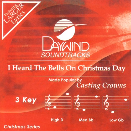 I Heard The Bells On Christmas Day Lyrics.I Heard The Bells On Christmas Day Accompaniment Cd