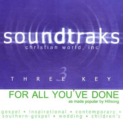 For All You've Done, Accompaniment CD