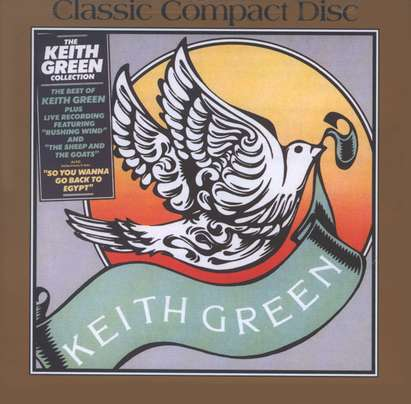 The Keith Green Collection, Compact Disc [CD]
