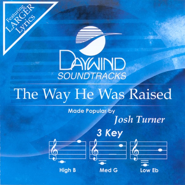 The Way He Was Raised, Accompaniment CD