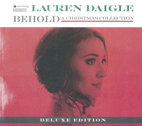 Lauren Daigle Christmas.Behold Deluxe Edition