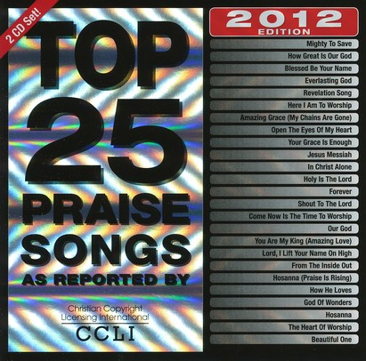 Top 25 Praise Songs, 2012 Edition