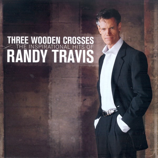 Three Wooden Crosses: The Inspirational Hits CD