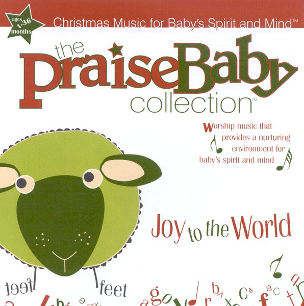 The Praise Baby Collection: Joy to The World CD