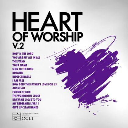 Heart of Worship, Volume 2