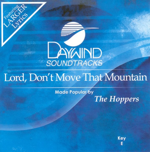 Lord, Don't Move That Mountain, Accompaniment CD