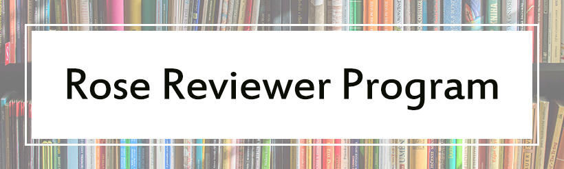 Rose Reviewer Program