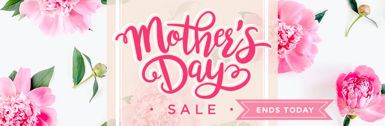 Mother's Day Sale - Last Day