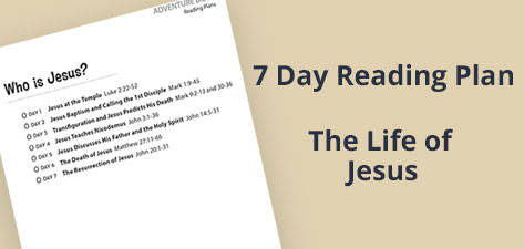 7-Day Reading Plan The Life of Jesus