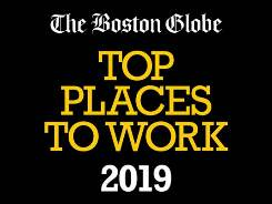 One of the Boston Globe's Top Places to Work for 2019