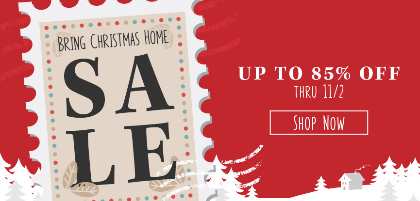 Bring Christmas Home Sale