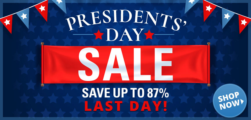 Last Day President's Day Sale