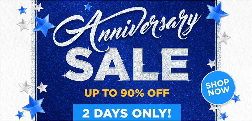 Anniversary Sale- 2 Days only