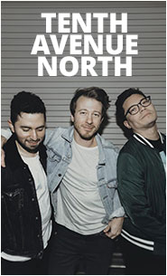 Tenth Avenue North: Featured Artist