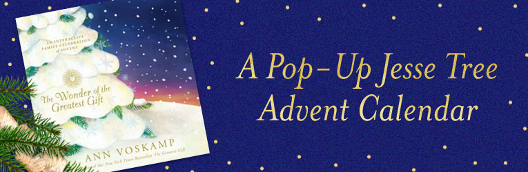 The Wonder of the Greatest Gift--An Interactive Family Celebration of Advent, by Ann VosKamp