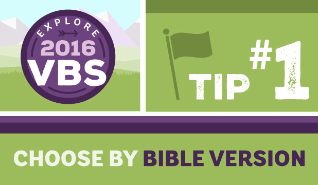 VBS Tip #1: Choose By Bible Version