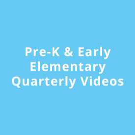 PreK Quarterly Videos