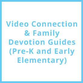 PreK Devotion/Video Guides