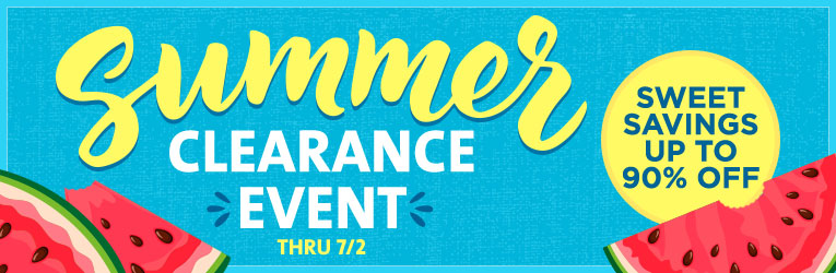Summer Clearance Event thru 7/2