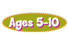 Ages 5 - 10