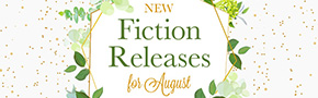 New Fiction for August