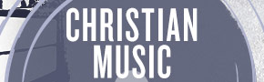 Christian Music- New & Notable