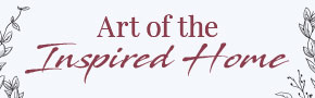 Art of the Inspired Home- Christian Gifts & Home Décor