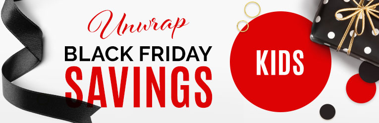 Kids- Unwrap Black Friday Savings