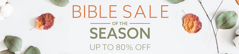 Bible Sale of the Season- thru 10/28