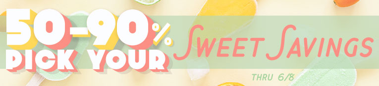 Sweet Savings- thru 6/8