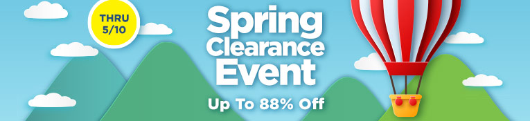 Spring Clearance Event - thru 5/10