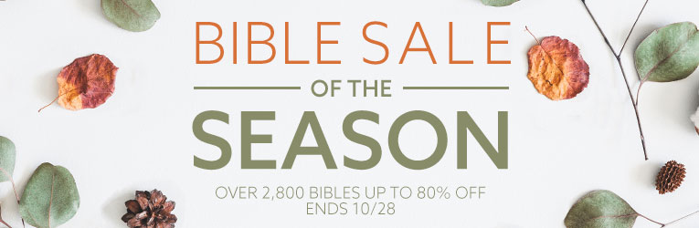 Bible Sale- thru 10/28