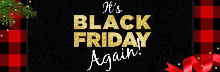 It's Black Friday Again!